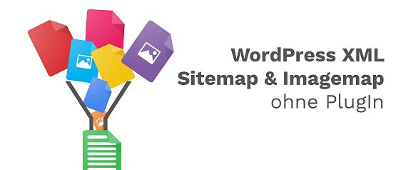 WordPress XML Sitemap & Imagemap Ohne PlugIn