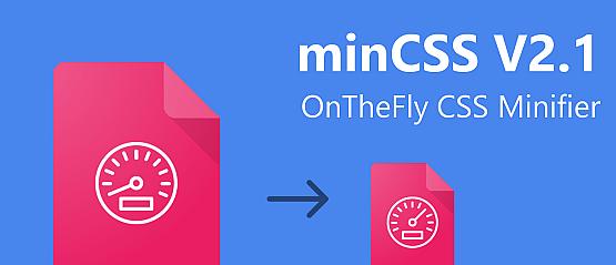 MinCSS V2.1 – OnTheFly CSS Minifier